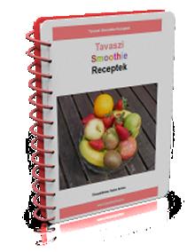 Tavaszi Gyümölcsös Smoothie receptek